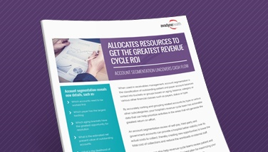 Allocate Resources to Get the Greatest Revenue Cycle ROI