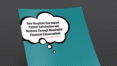 Impact Patient Satisfaction and Revenue