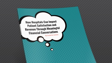 Impact Patient Satisfaction and Revenue